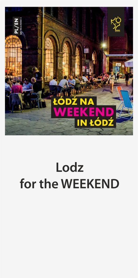 Lodz for the weekend
