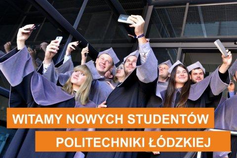 Witamy nowych studentów PŁ