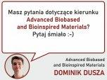 Rekomendacja Advanced Biobased and Bioinspired Materials - zapytaj Dominika Duszę